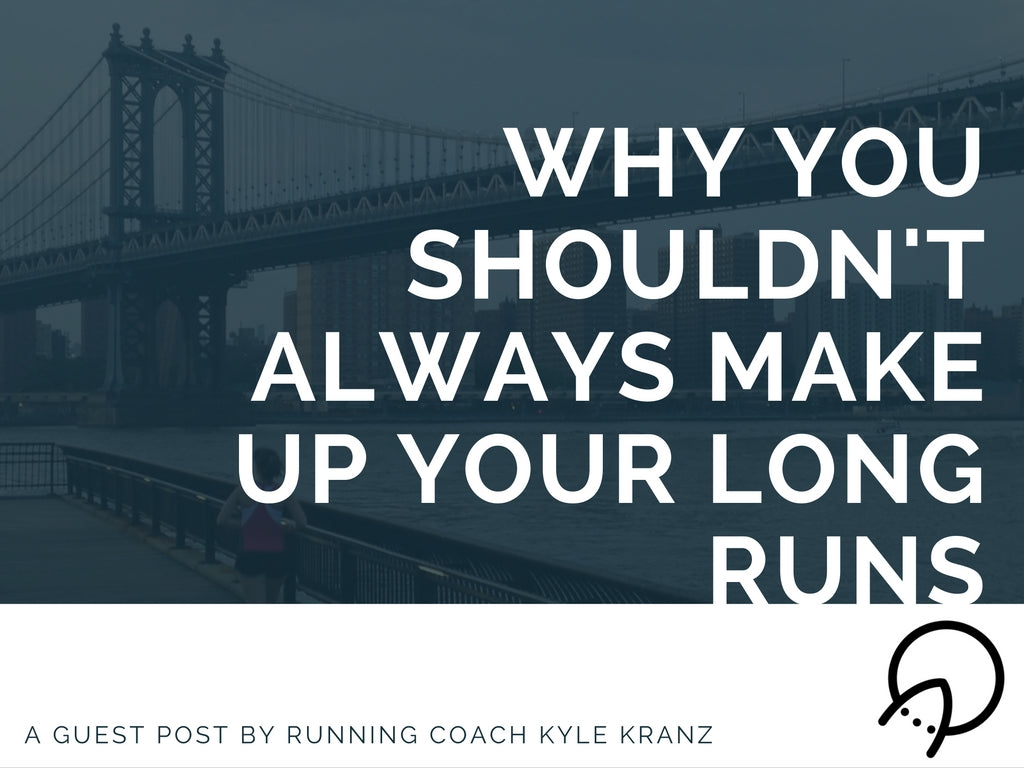 Why You Shouldn't Always Make Up Your Long Runs