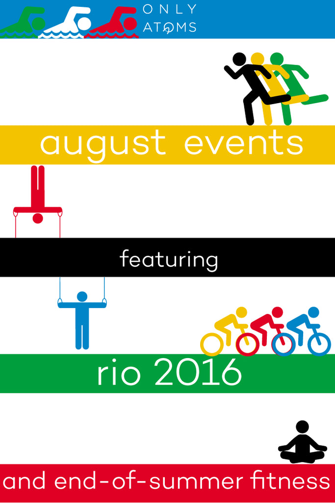 Fitness events in August, featuring the Rio Olympics