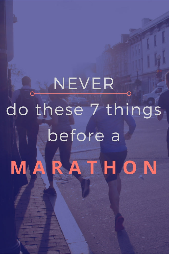 What NOT to do before marathon