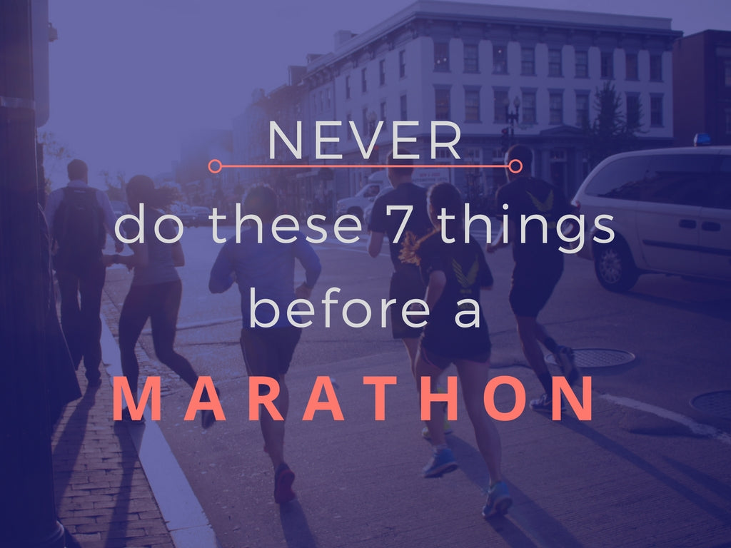 What NOT to do before a marathon