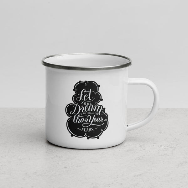 Let Your Dream Be Bigger Enamel Mug - Dolce Fleur