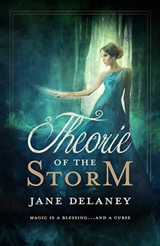 Theorie of the Storm (The Forgotten Fae Book 1) by Jane Delaney - LitNuts.com