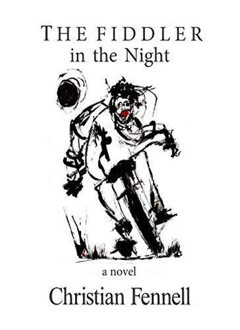 The Fiddler in the Night by Christian Fennell - LitNuts.com