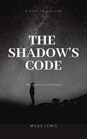 The Shadow's Code by Miles Lewis - LitNuts.com