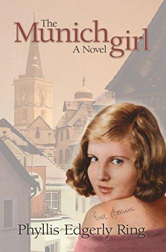 The Munich Girl by Phyllis Edgerly Ring - LitNuts.com