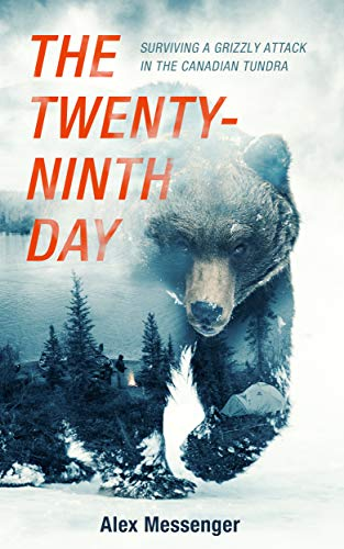 The Twenty-Ninth Day by Alex Messenger - LitNuts.com