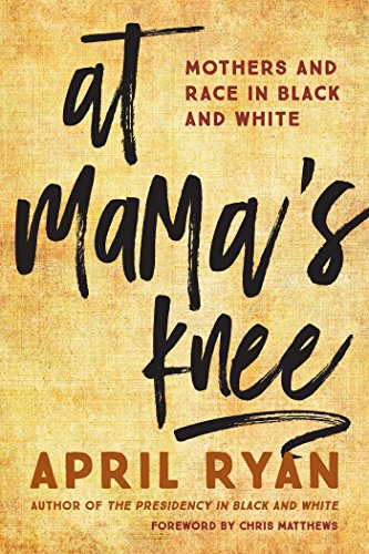 At Mama's Knee by April Ryan - LitNuts.com