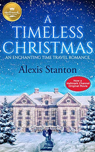 A Timeless Christmas by Alexis Stanton - LitNuts.com