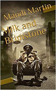 Milk and Brimstone by Mandi Martin - LitNuts.com