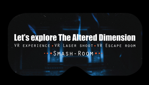 The Altered Dimension, VR Experience, VR Laser Shoot, VR Escape Room, Smash Room, Virtual Reality