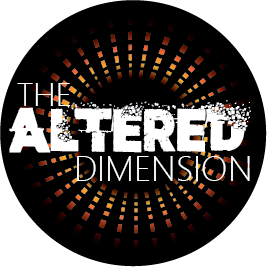The Altered Dimension