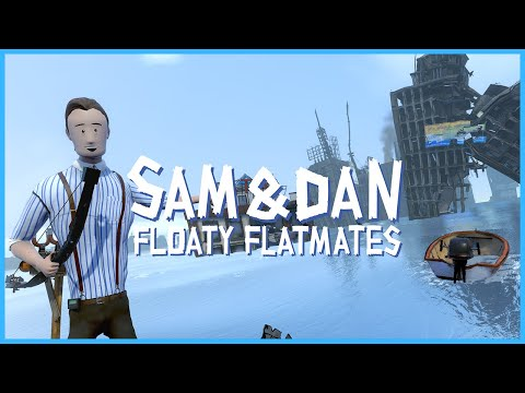 Sam And Dan: Floaty Flatmates