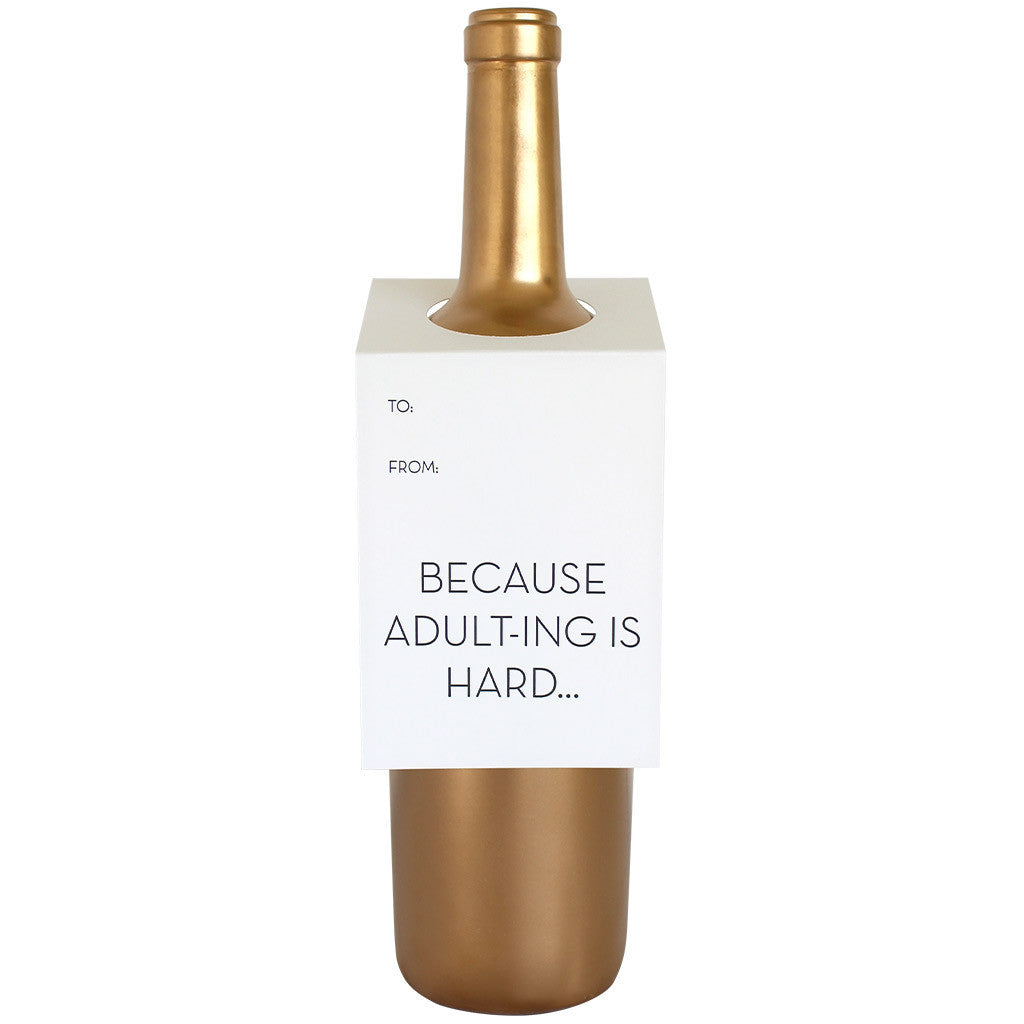Because Adult-ing is Hard Wine Tag
