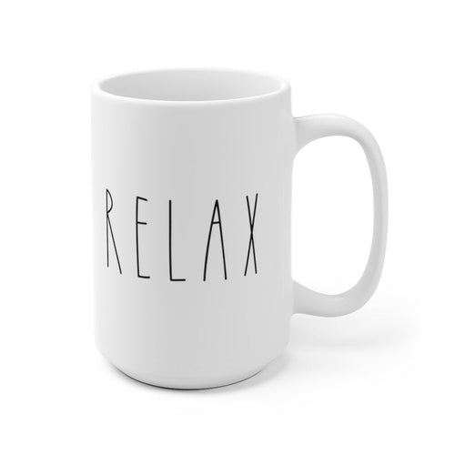 Relax Rae Dunn Inspired Mug for office, home, farmhouse style coffee mug with saying 11 oz, 15 oz
