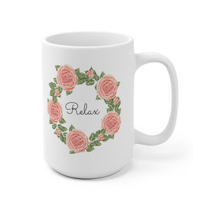 Roses mug for office, home - Relax Flower Wreath farmhouse style botanical coffee mug 11 oz, 15 oz