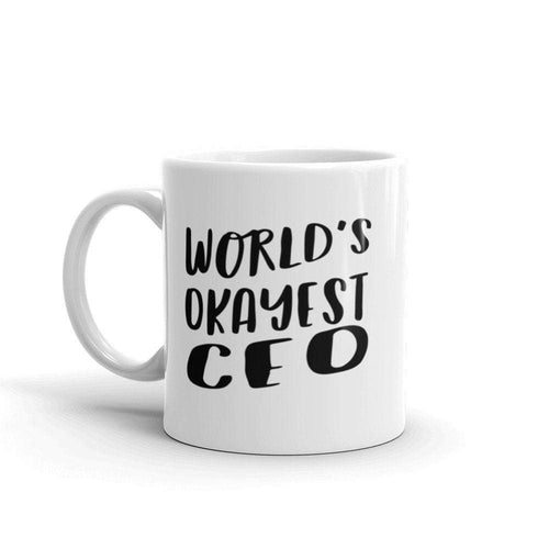 World's Okayest CEO Coffee Mug For Coworker Office Cool