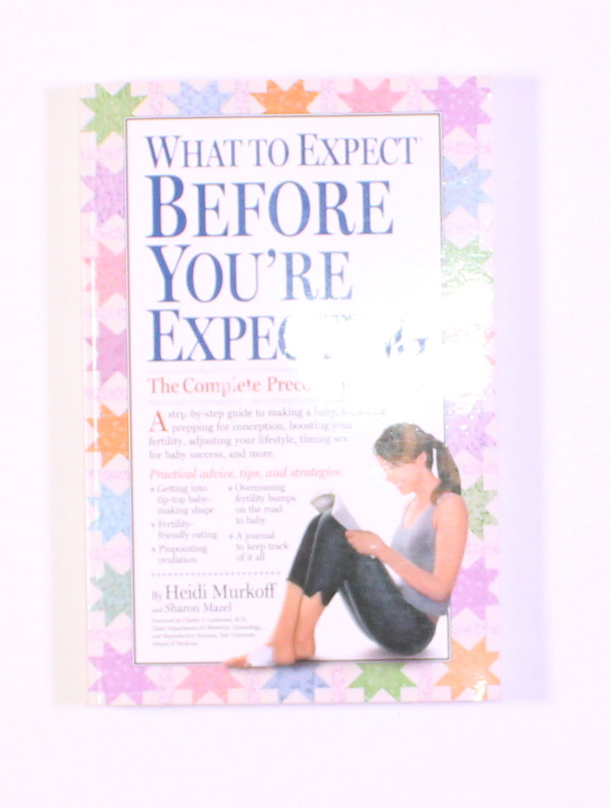 WHAT TO EXPECT BEFORE YOU'RE EXPECTING BOOK