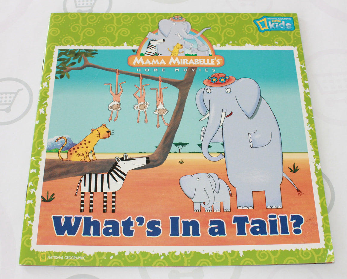 MAMA MIRABELLE'S- WHAT'S IN A TAIL EUC