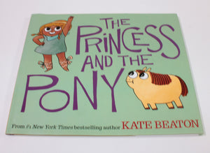 THE PRINCESS & THE PONY LARGE HARDCOVER EUC