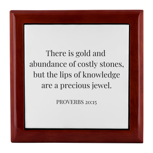 Jewellery Box - Proverbs 20:15