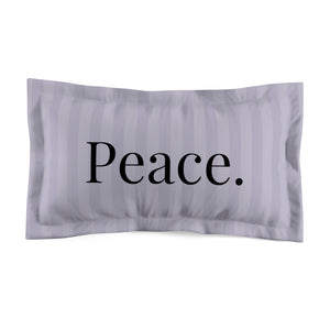 Microfiber Pillow Sham - Peace. - Grey