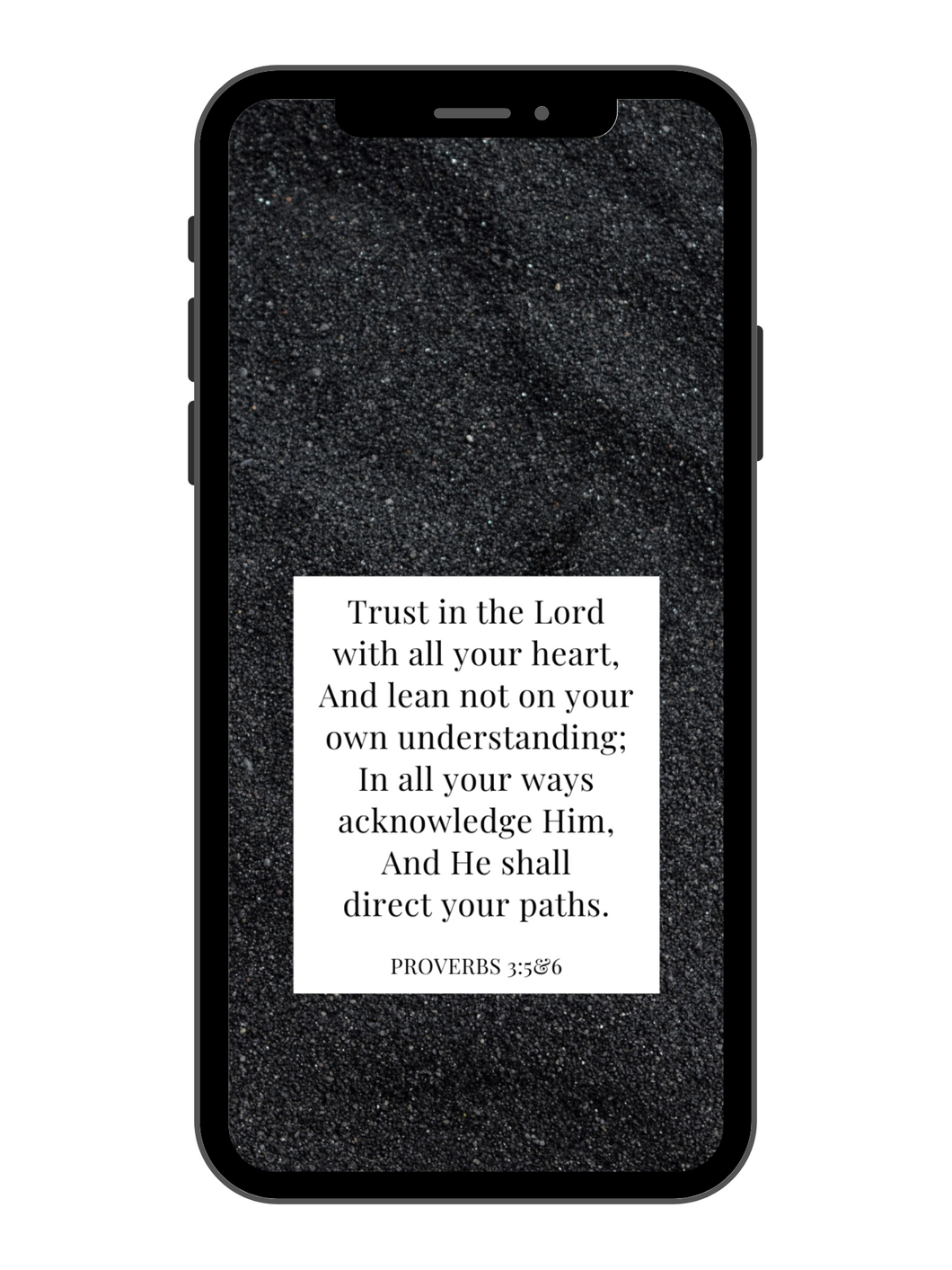 iPhone Wallpaper - Proverbs 3:5&6 - Black Sand
