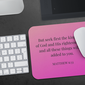 Mousepad - Matthew 6:33 - Hot Pink