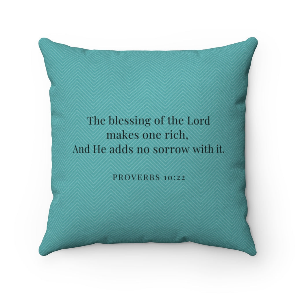 Faux Suede Pillow - Blessed. - Proverbs 10:22 - Teal