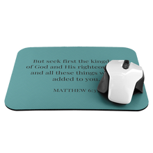 Load image into Gallery viewer, Mousepad - Matthew 6:33 - Teal