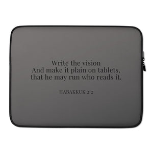 Laptop Sleeve - Habakkuk 2:2 - Dark Grey