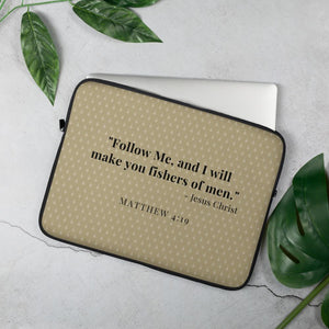 Laptop Sleeve - Matthew 4:19 - Brown