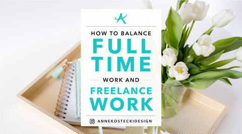 How To Balance Full-Time Work and Freelance Work
