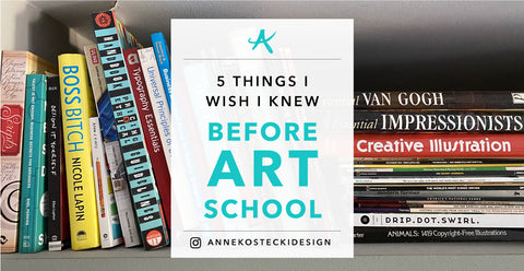 5 Things I Wish I'd Known Before Art School