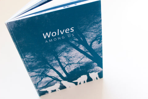 Wolves Among Us Illustrated Book
