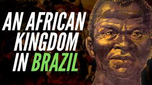 An African Kingdom In Brazil