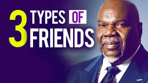 Bishop T D Jakes Beware of 3 Types of Friends