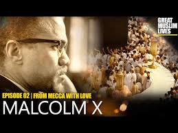 What Malcolm X discovered in Saudi Arabia