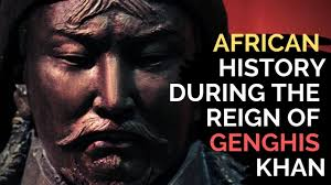 What Were Africans Doing During The Reign Of Genghis Khan?