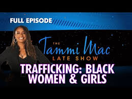 Sex Trafficking: Black Women & Girls FULL EPISODE