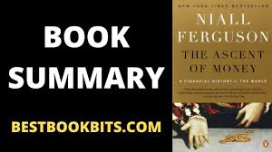 The Ascent of Money | Niall Ferguson | Book Summary