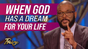 Tyler Perry: When God Has a Dream for Your Life