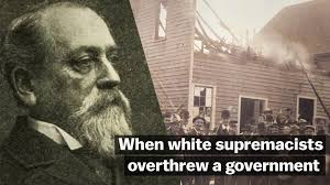 When white supremacists overthrew a government
