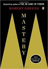 Mastery by Robert Greene (Study Notes)