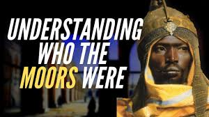 Understanding Who The Moors Were: A History