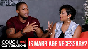 Couch Conversations | Is Marriage A Necessity? |