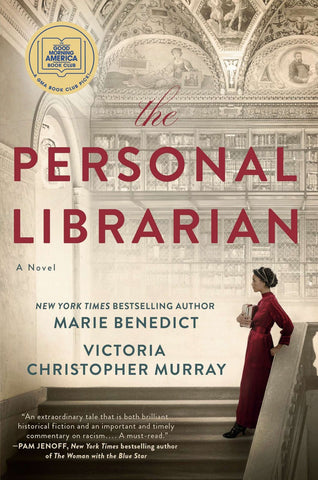 """""""The Personal Librarian"""" by Marie Benedict and Victoria Christopher Murray is the """"GMA"""" Book Club pick for July."""
