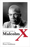 The Death and Life of Malcolm X 1st Edition