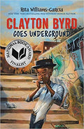Clayton Byrd Goes Underground Paperback – May 8, 2018