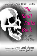 The Skull Talks Back: And Other Haunting Tales Hardcover – July 27, 2004