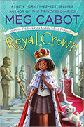 Royal Crown: From the Notebooks of a Middle School Princess (From the Notebooks of a Middle School Princess (4)) Paperback – August 6, 2019